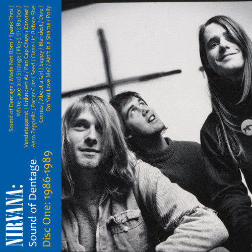 The album art for disc one of Nirvana: Sound of Dentage
